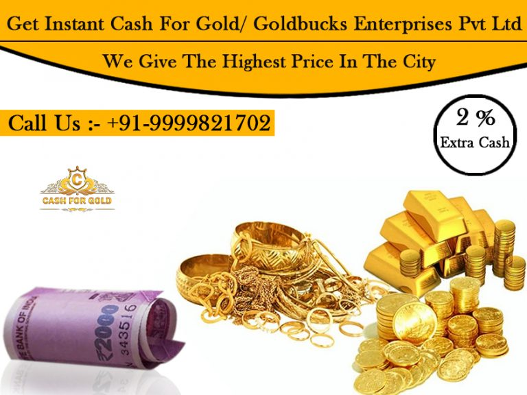 Get Instant Cash For Gold Goldbucks Enterprises Pvt Ltd